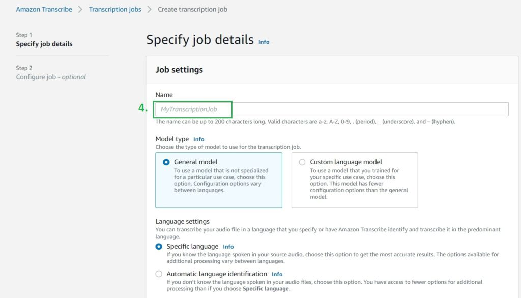 Demonstrating steps to create a Transcription Job using Amazon Transcribe from AWS Management Console, Specifying job details